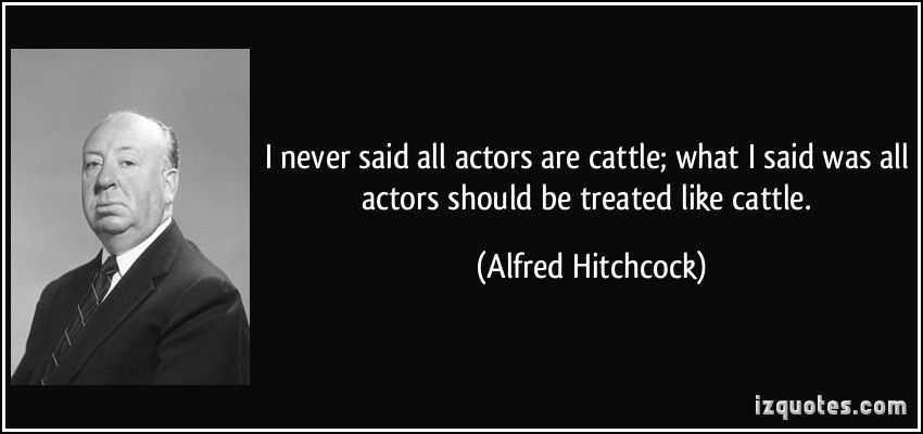 Image result for hitchcock cattle quote
