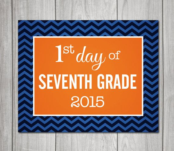 7TH GRADE  First Day & Last Day of School signs  by greyink