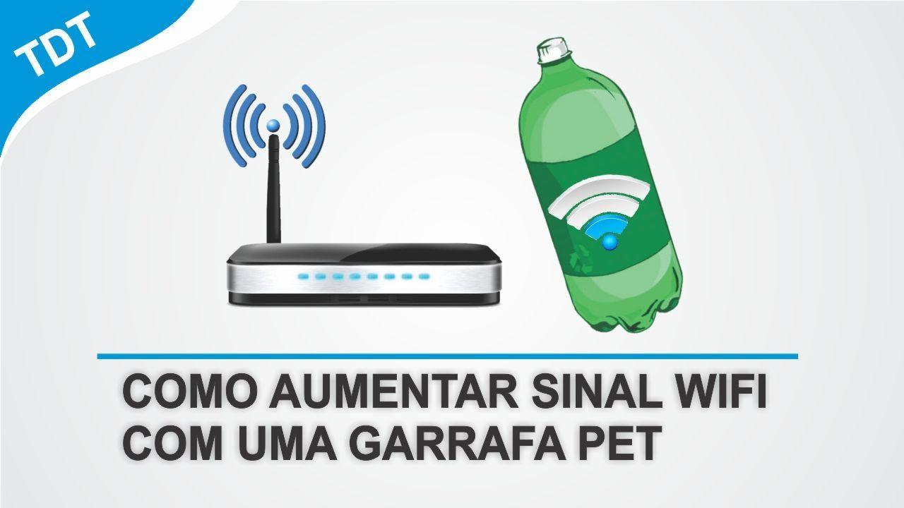Como Aumentar Alcance Do Sinal Wifi Com Uma Garrafa Pet Antena