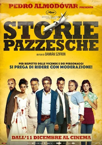 Storie pazzesche di Damián Szifrón commedia nera, Argentina/Spagna (2014)