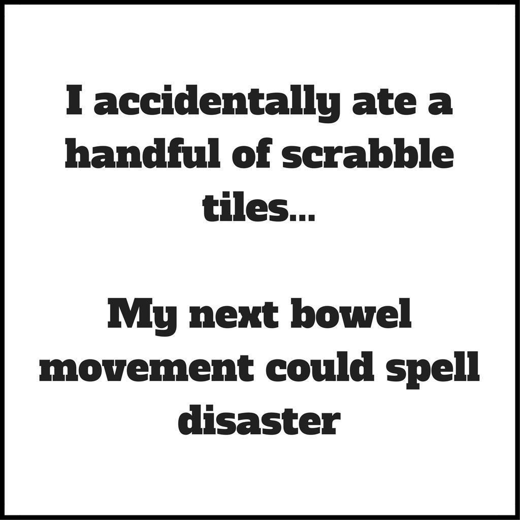 Ate Scrabble Tiles Joke | Scrabble words, Scrabble tiles, Funny jokes
