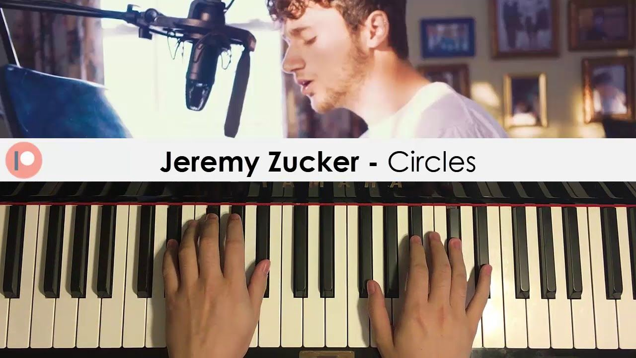 Jeremy Zucker Circles Piano Cover Patreon Dedication 301