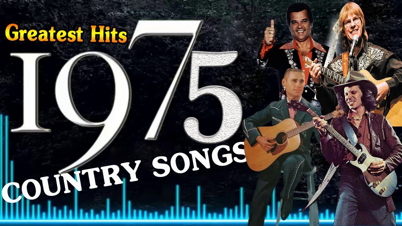 Greatest Hits Of 1975 Country Songs - Best Classic Country Music Of 70s | Country songs. Country music. Songs