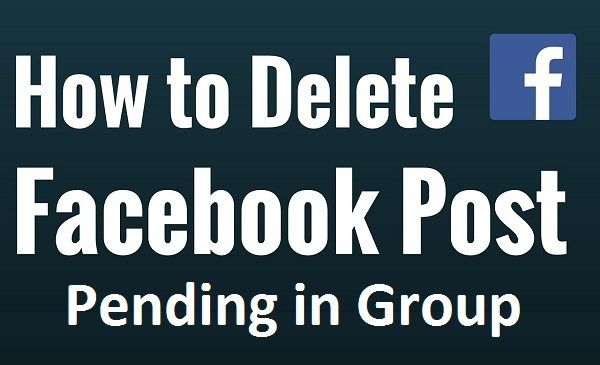 Delete All Facebook Group Pending Posts At Once   Free Net