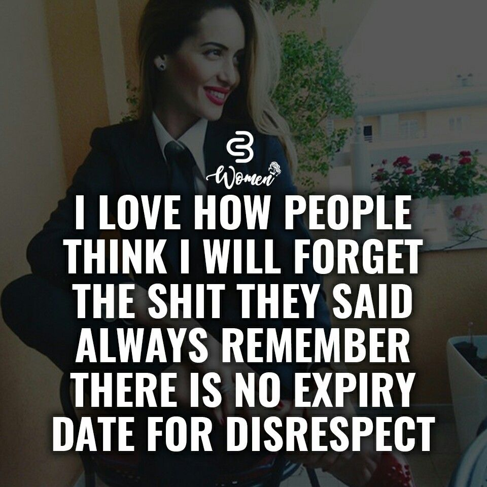 Dating a disrespectful woman quotes