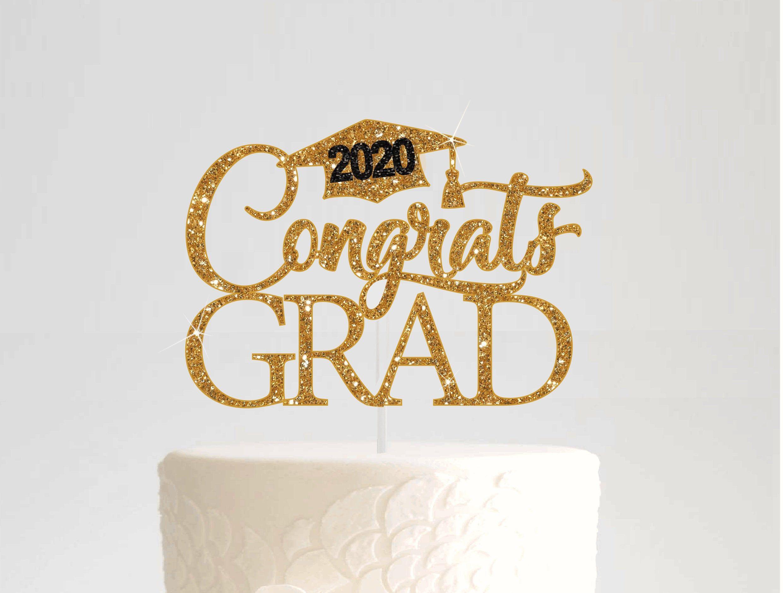 Graduation 2020 Cake Topper Congrats Grad Topper Graduate Decor