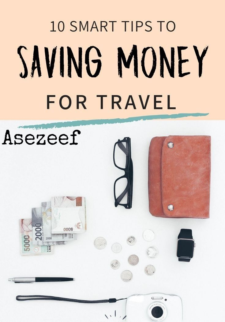 10 Tips To Save Money  For Teavel
