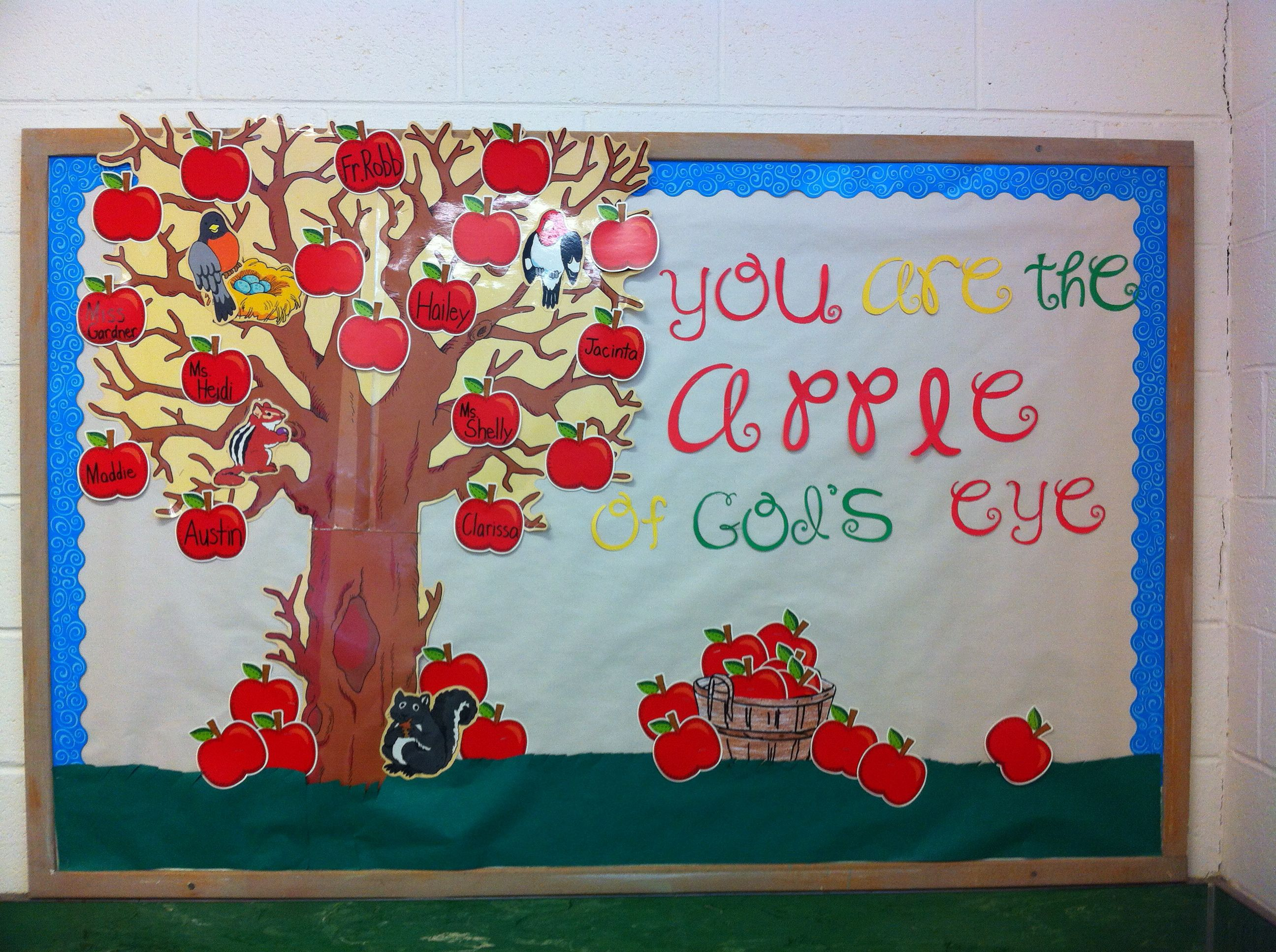 You are the apple of god 39 s eye fall back to school for Board of ideas