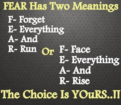 Fear Has Two Meanings Motivational Quotes Pinterest