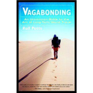 Vagabonding, one of the best books ever written.