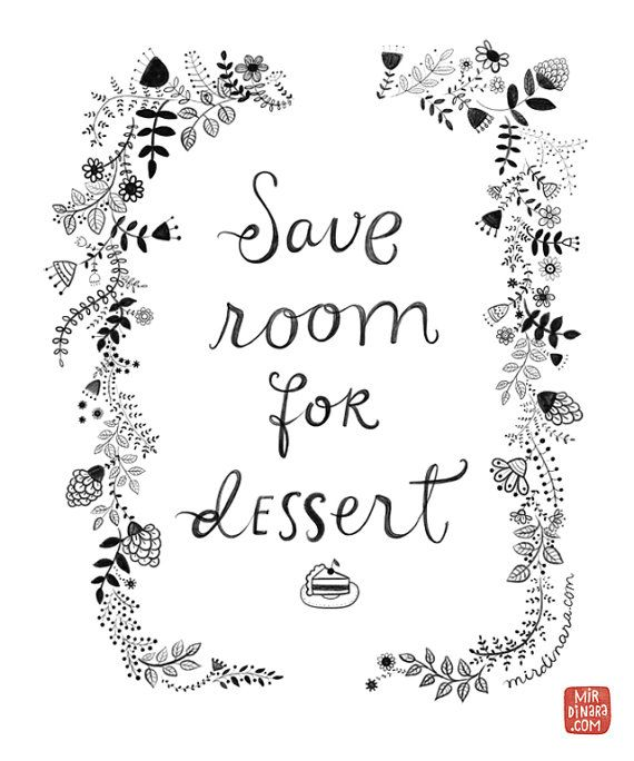 Save Room for Dessert Print by MirDinara on Etsy, $25.00