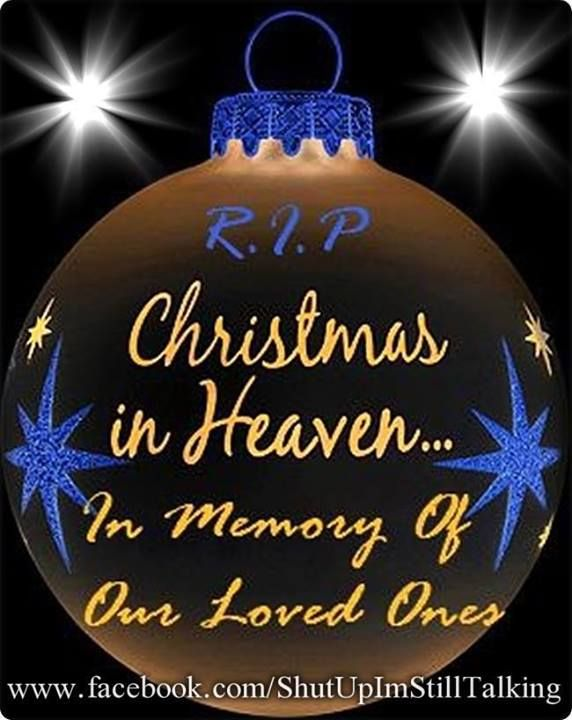 Christmas In Heaven | Inspirational Quotes | Merry ...