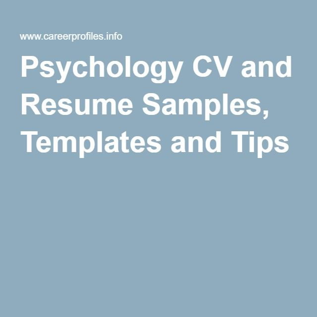 Psychology CV and Resume Samples, Templates and Tips Psychology