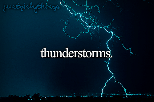People don't understand why I love thunderstorms but I think they are just amazing. I love to listen to them