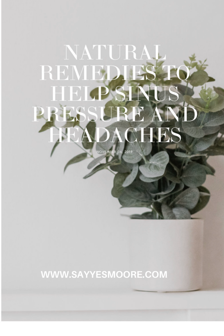 Natural Remedies to Help Sinus Pressure & Headaches