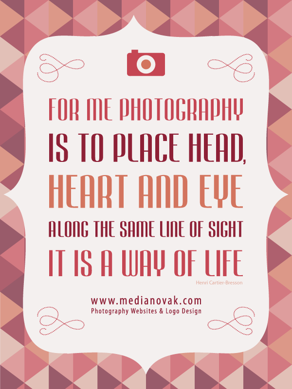 Http Medianovak Com Photography Websites Logo Design Quotes About Photography Nature Photography Quotes Photo Quotes