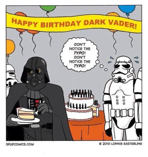 Funny Birthday Cartoon Meme : Darth vader typo birthday sign cartoon funny quotes