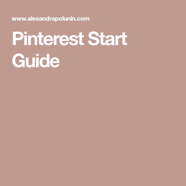 Pinterest Start Guide