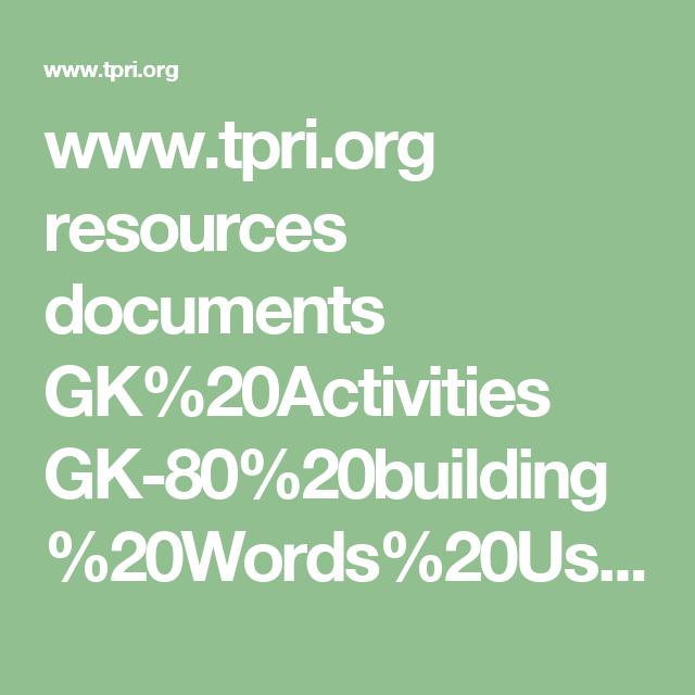 www.tpri.org resources documents GK%20Activities GK-80%20building%20Words%20Using%20Suffixes.pdf