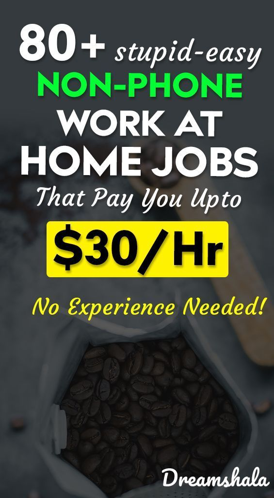 90 Companies Offering Non-Phone Work From Home Job