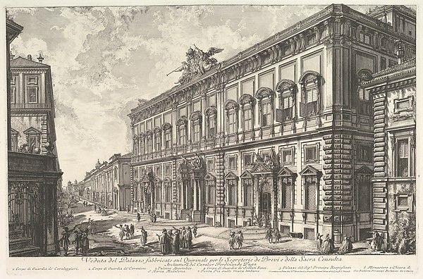 Giovanni Battista Piranesi   View of the Palazzo della Consulta on the Quirinal housing the Papal Secreteriat, from Vedute di Roma (Roman Views)   The Met