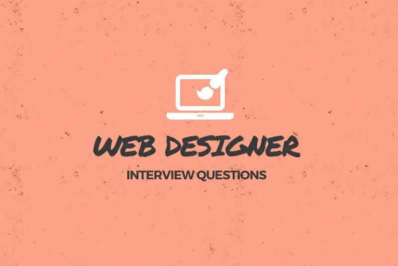 15 Common Web Designer Job Interview Questions Tips For Answering In 2020 Web Design Jobs Job Interview Questions Interview Questions