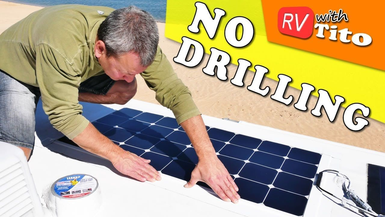 Install Flexible Solar Panel On Rv With No Drilling Flexible Solar Panels Solar Technology Solar Energy Panels