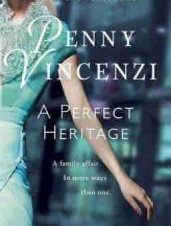 A perfect heritage by penny vincenzi free ebook online fantasy a perfect heritage by penny vincenzi free ebook online fandeluxe Gallery