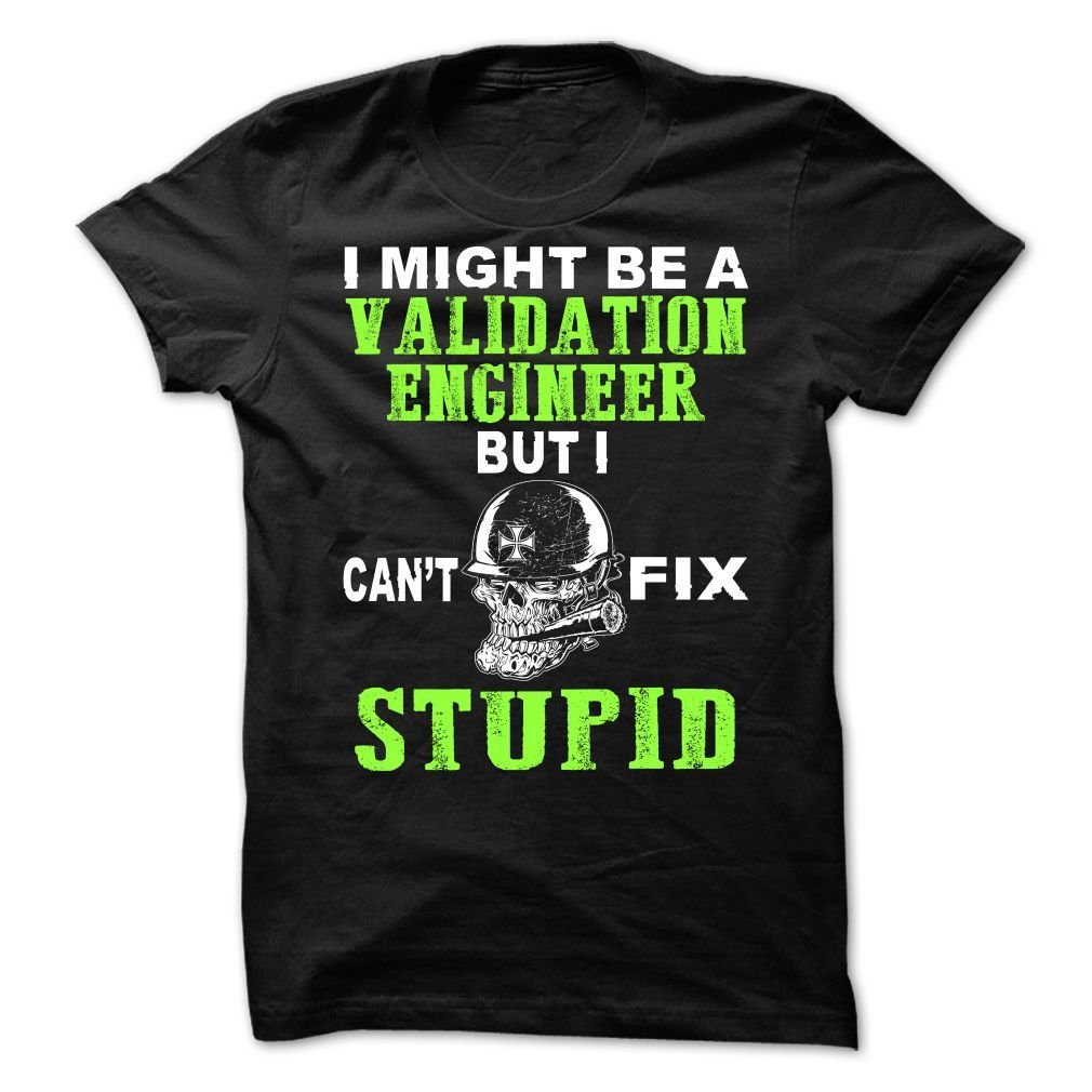 Validation Engineer T-Shirts, Hoodies. CHECK PRICE ==► https://www.sunfrog.com/LifeStyle/Validation-Engineer-66361135-Guys.html?id=41382