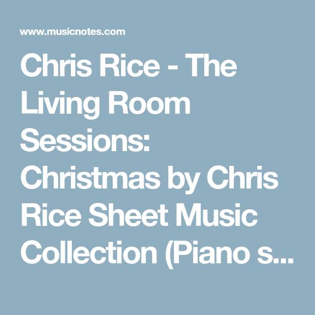 Chris Rice Living Room Sessions Piano Book Car Design