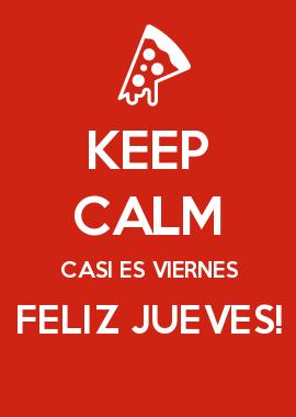 Keep Calm Casi Es Viernes Feliz Jueves Spanish Class Keep Calm