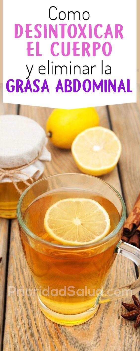 Como Desintoxicar El Cuerpo Y Eliminar La Grasa Abdominal Alimentos Buenos Para El Higado Organismo Com Colon Cleanse Natural Colon Cleanse Detoxifying Diet