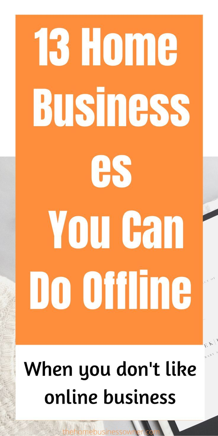 13 Offline Home Business Ideas(Work at Home)THBO Online