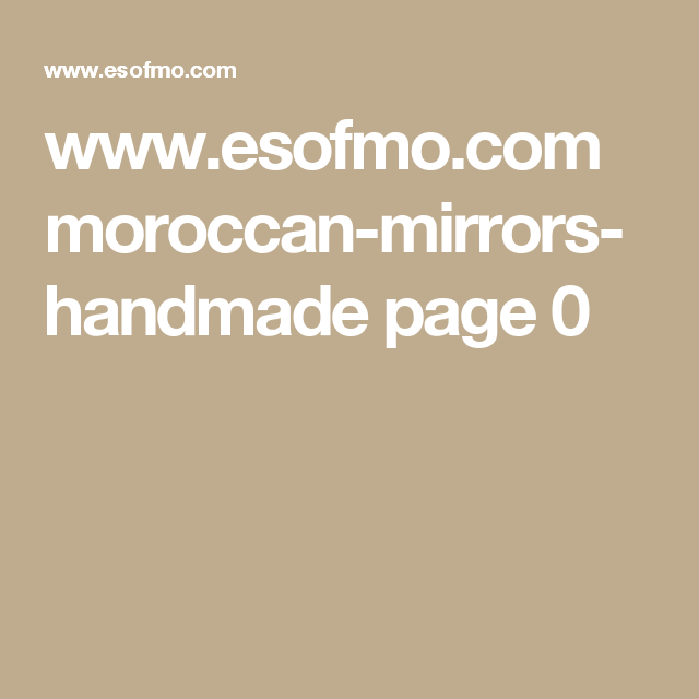 www.esofmo.com moroccan-mirrors-handmade page 0