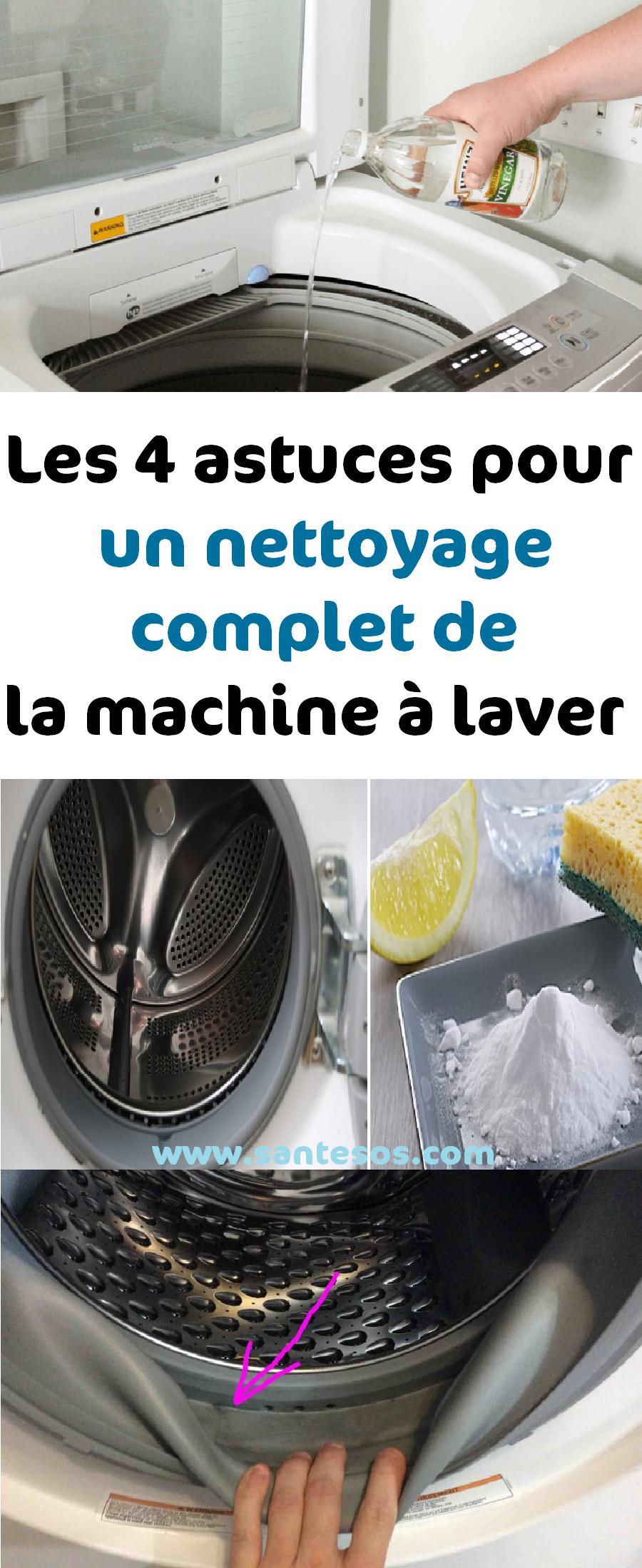 les 4 astuces pour un nettoyage complet de la machine à laver