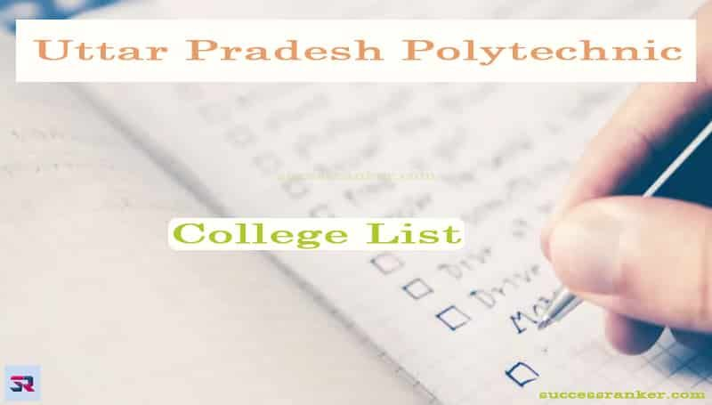 Up Polytechnic College List 2020 Check District Wise College List In 2020 College List College Technology Management