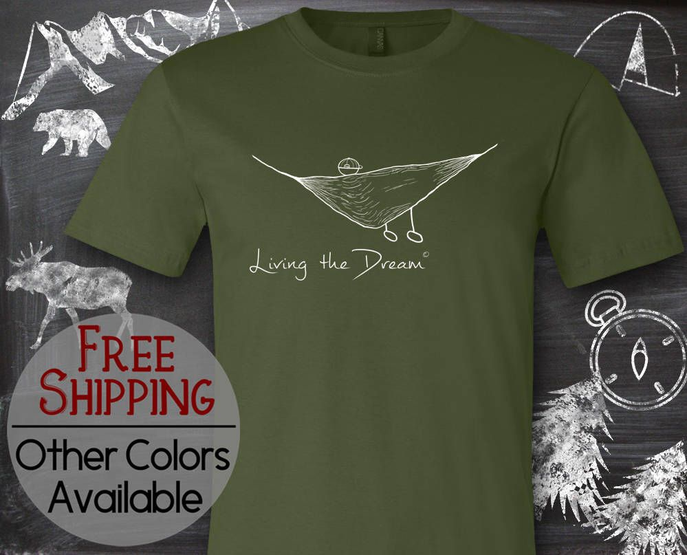db38d17dc Hammock T Shirt, Living the Dream Shirt, Graphic Tee, Outdoor Tshirt, Funny  Tshirts, Fun Tshirts, Gifts for Women, Gifts for Men, Plus Size