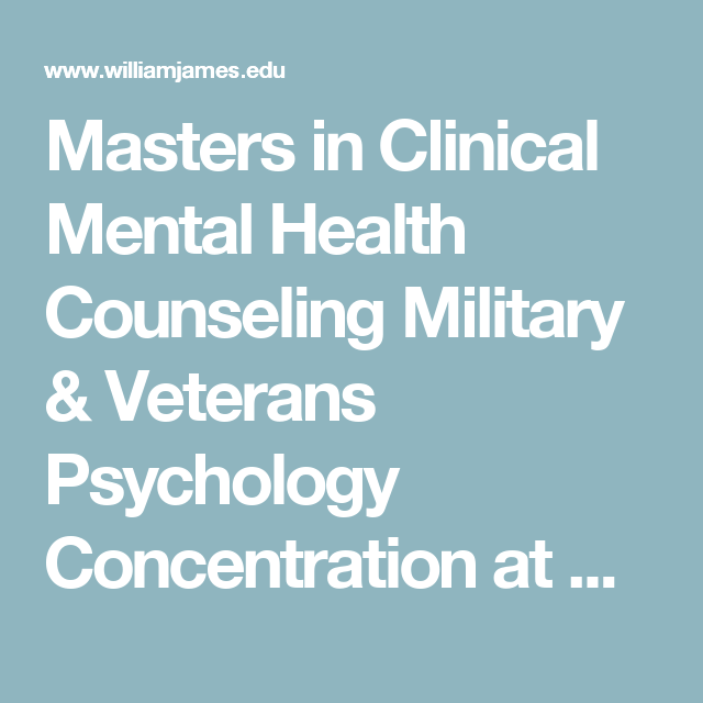 Masters In Clinical Mental Health Counseling Military  Veterans