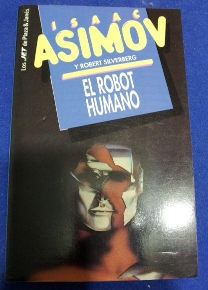 Isaac Asimov - El Robot Humano