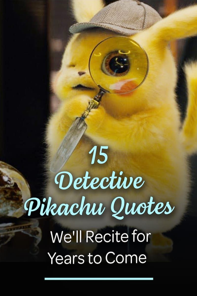 You'll find the best quotes from 'Detective Pikachu' right here. Seriously, these are the funniest quotes from what is possibly the best movie of 2019. #DetectivePikachu #Pikachu