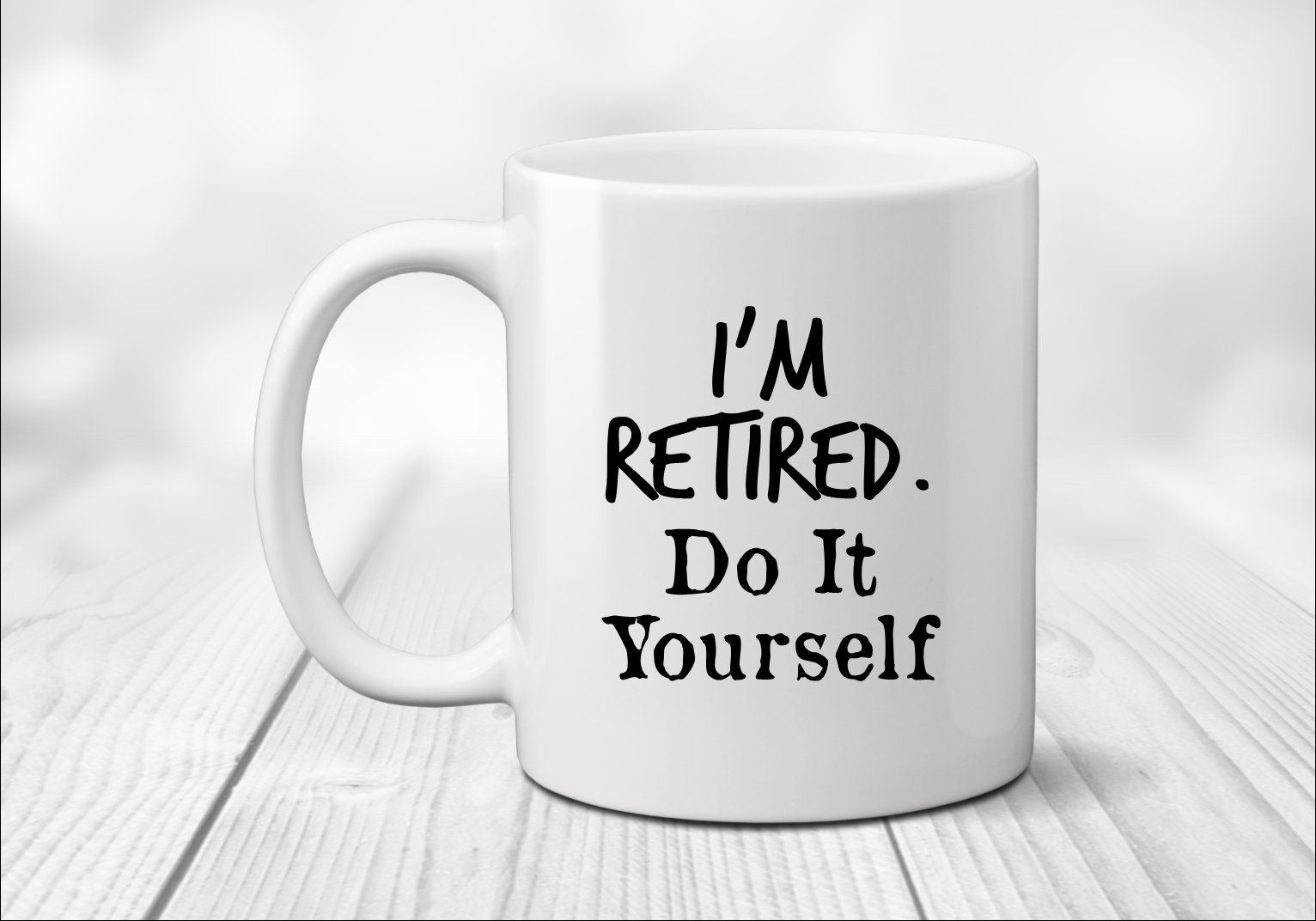 Im retired mug do it yourself retirement gifts retirement party im retired mug do it yourself retirement gifts retirement party solutioingenieria Gallery