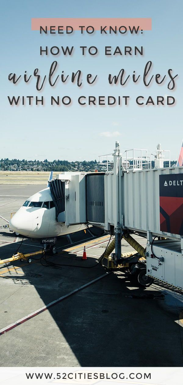 Want to travel for free on airline miles but don't have a credit card? Click here for everything you need to know about how to earn airline miles without a credit card. #AirlineMiles #TravelOnABudget #FlightDeals #TravelTipsBudget #TravellingOnABudget #CheapTravel #BudgetTravel #Rewards #SaveMoney #BudgetingTips #FreeTravel #AffordTravel #SaveMoneyOnTravelling #SaveMoneyOnTravel #FrugalVacation #FrugalTravel #TravelBlogger #TravelBlog #52CitiesBlog #travelhacks #travel #hacks #travel #hacking #c