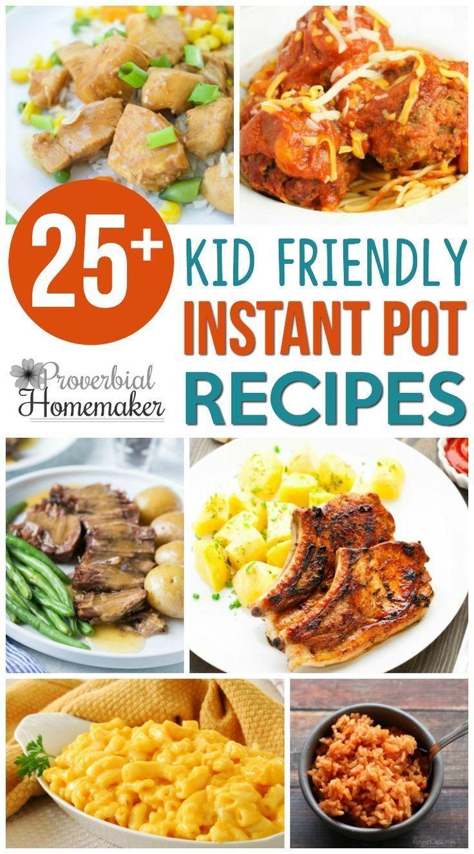 25 kid friendly instant pot recipes kid friendly meals
