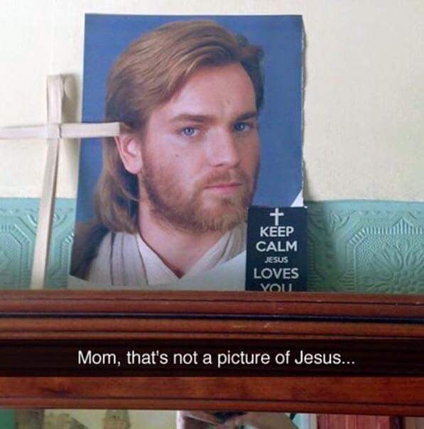 Keep Calm Jesus Loves You Star Wars Humor Laugh Star Wars Memes