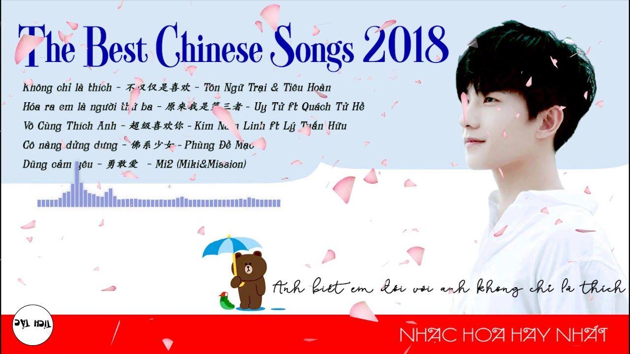 Tuyển Tập] Bài Hát Nhạc Trung Hoa Tik Tok Hay và Hot Nhất