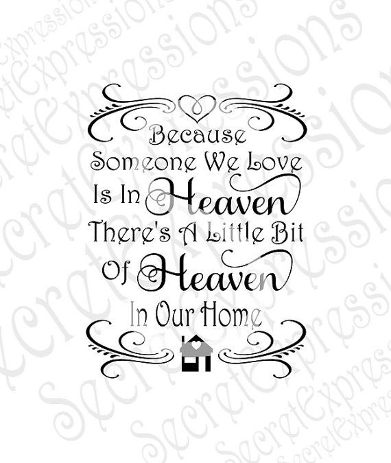 Download Because Someone We Love is in Heaven Svg by ...