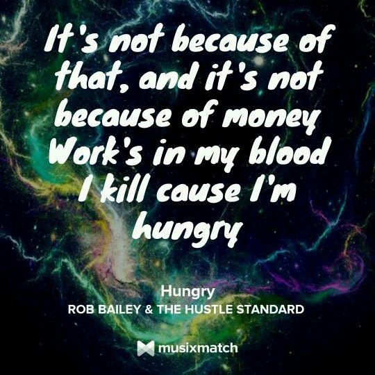 Rob Bailey & The Hustle Standard: Hungry | Musicxmatch lyric