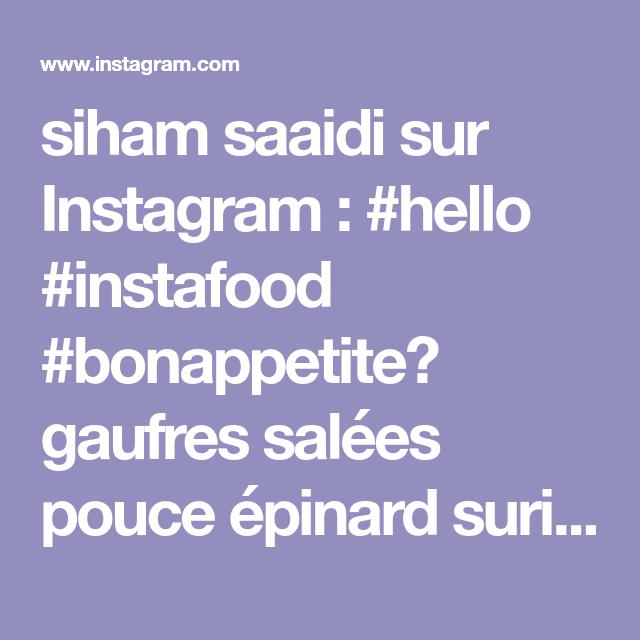 Siham Saaidi Sur Instagram Hello Instafood Bonappetite Gaufres Salees Pouce Epinard Surimi Avec Un Pointe De From Mini Desserts Chocolate Babka Desserts