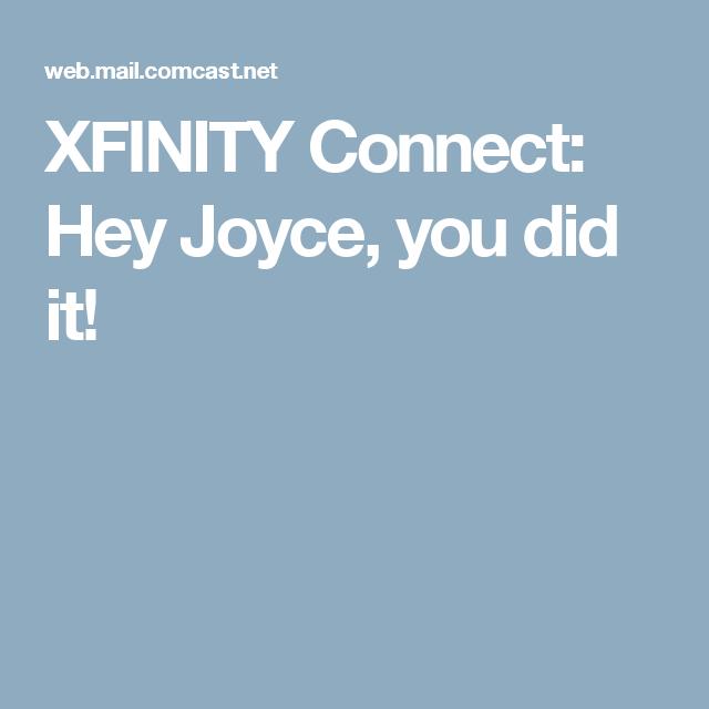 XFINITY Connect Hey Joyce, you did it! Sandwiches