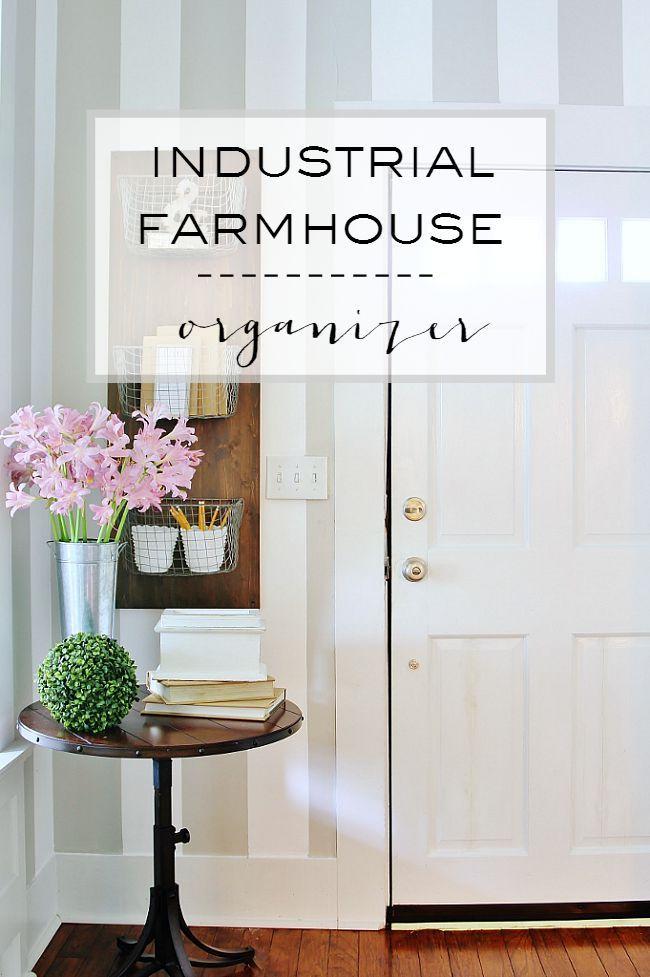 Industrial Farmhouse Organizer DIY